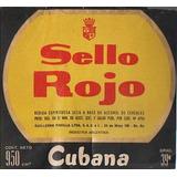 Sello Rojo Cubana Padilla Antigua Etiqueta (a)