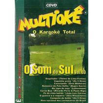 Dvd Multiokê O Karaoke Total O Som Do Sul Vol.3