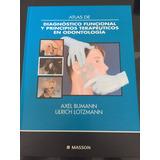 Axel Bumann- Atlas De Diagn. Funcional Y Ppios. Terap. Odont