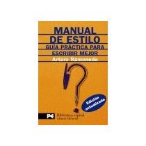 Manual De Estilo. Guía Práctica Para Escribir M Envío Gratis