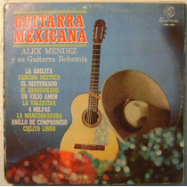 Alex Mendez / Guitarra Mexicana 1 Disco Lp Vinilo