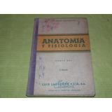 Anatomía Y Fisiología Cuarto Año - Antonio Casanave