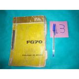 Catalogo De Peças Maquina Pesada Fg70 Fiatallis