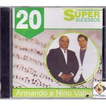 Cd 20 Super Sucessos - Armando E Nino Valsani