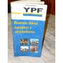 Guia Turistica Ypf Buenos Aires Y Alrededores