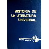 Historia De La Literatura Universal De Erwin Laaths