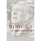 Borges Y La Memoria - Rodrigo Quian Quiroga - Sudamericana
