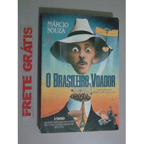 Livro O Brasileiro Voador - Um Romance Mais Leve Que O Ar
