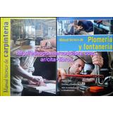 Oferta: 2 Libros Manual De Carpinteria + Manual De Plomeria