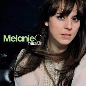 Cd Melanie C - This Time - Original E Lacrado