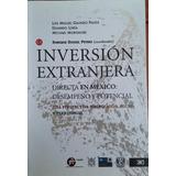 Inversión Extranjera Directa En México,coord. Enrique Dussel