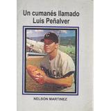 Un Cumanés Llamado Luis Peñalver (beisbol, Nuevo)