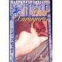 Livro O Pomar De Laranjeiras Kathryn Harrison