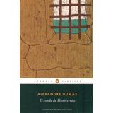 El Conde De Montecristo - Dumas, Alexandre