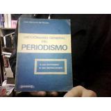 Diccionario Del Periodismo Martinez De Sousa Paraninfo