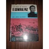 El General Paz : Los Jefes Militares - Sosa De Newton