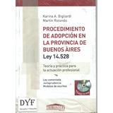 Procedimiento Adopcion Pcia Bs As Ley14528 Bigliardi - Dyf