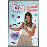 Violetta Disney - Un Sueño Cumplido - Planeta Junior Usado
