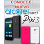 Celular Alcatel 4027 Pixi 3- 4.5¨-8mpx-flash-tapa De Regalo