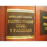 Práctica Forense Civil Y Familiar, De Carlos Arellano García