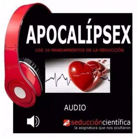 Audiolibro Apocalipsex Mario Luna Seducción Científica + Pdf