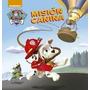 Mision Canina (paw Patrol) (rustico)