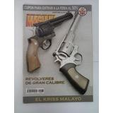 Revista Magnum 203 Kriss Malayo Carabina 22 Norinco