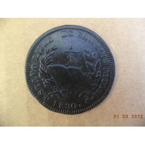 1/4 De Real De San Luis Potosi 1830