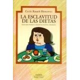 Esclavitud De Las Dietas (cuerpo Y Salud 57020)