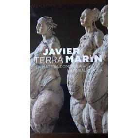 Terra, Javier Marín, Escultura. El + Reciente. Incluye Envío
