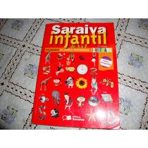 Saraiva Infantil De A A Z ( Nova Ortografia ) Dic Ilustrado