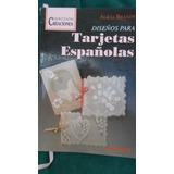 Diseños Para Tarjetas Españolas - Alicia Brandy