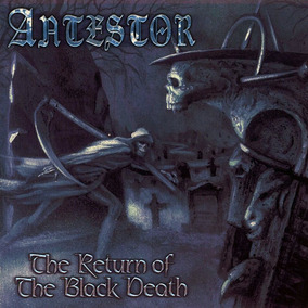 Antestor - The Return Of The Black Death (cd Raro)