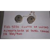 Clutch Para Unidad Alimentadora De Papel Canon Ir 330 400