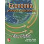 Economía, Principios Y Aplicaciones (4a. Ed.) Mochón Beker