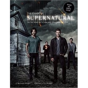 The Essential Supernatural: On The Road With Sam And Dean R1