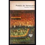 Poesía De Venezuela. Románticos Y Modernistas.