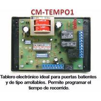Tablero Electronico Cm-tempo 1 Para Motor Porton Electrico