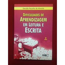 Livro - Dificuldades De Aprendizagem Em Leitura E Escrita
