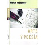 Arte Y Poesía - Martin Heidegger - Libro Nuevo!!!