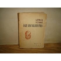 Letras Sobre Aguascalientes - 1963
