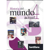 Historia Del Mundo Actual 4 Santillana