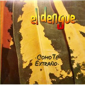 Cd El Dengue Como Te Extraño Leo Dan Promo Usado