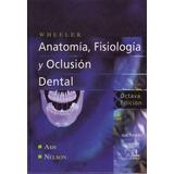 Libro: Anatomía, Fisiología Y Oclusión Dental - Pdf
