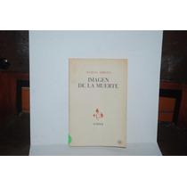 Imágen De La Muerte, Manuel Arroyo, Novela