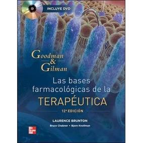 Goodman Y Gilman Las Bases Farmacologicas 12° Ed Digital