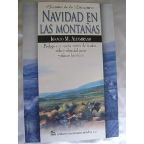 Navidad En Las Montañas. Altamirano. Grandes Literatura $119