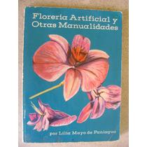 Floreria Artificial Y Otras Manualidades Lilia Mayo $229 Dhl