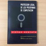 Libro Protección De Programas Computación (victor Bentata)