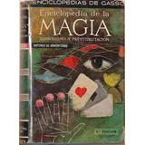Enciclopedia De La Magia - Antonio De Armenteras